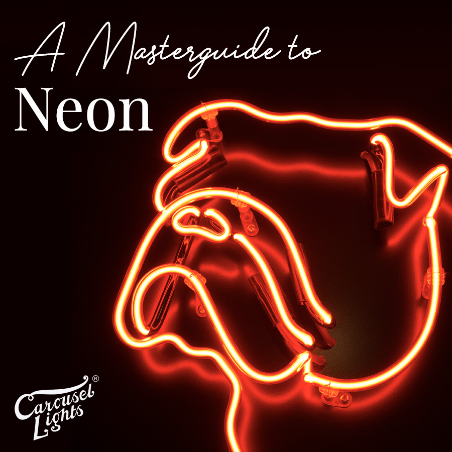 Masterguide to Neon by Carousel Lights